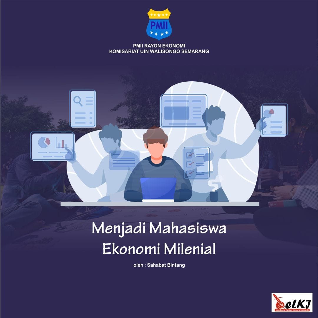 Menjadi Mahasiswa Ekonomi Milenial