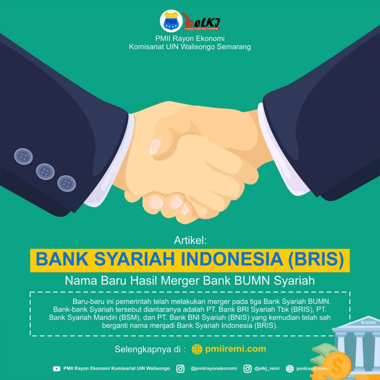 Bank Syariah Indonesia (BRIS), Nama Baru Hasil Merger Bank BUMN Syariah