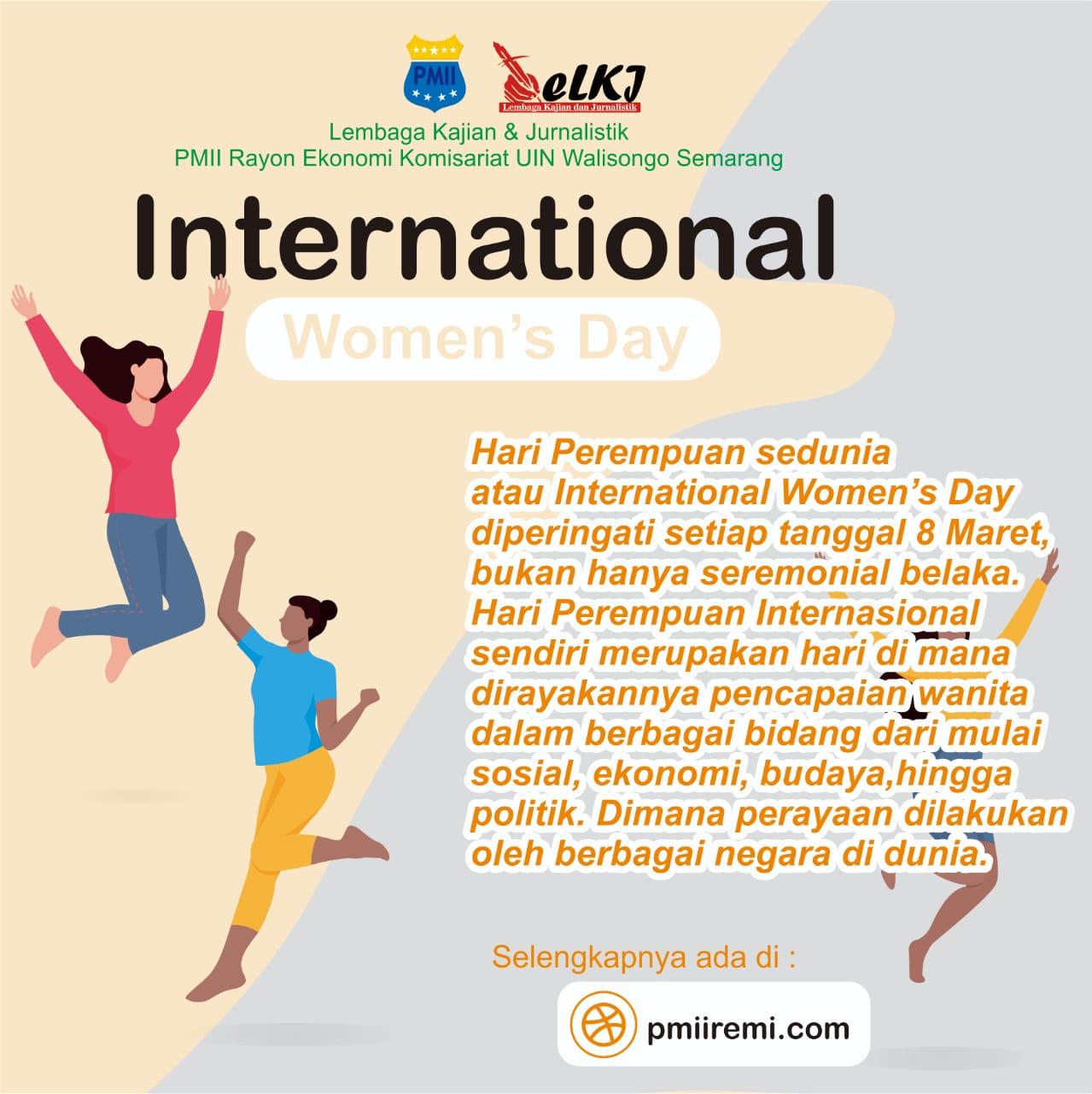 International Woman's Day: Menguatkan Perempuan Setara di Segala Bidang