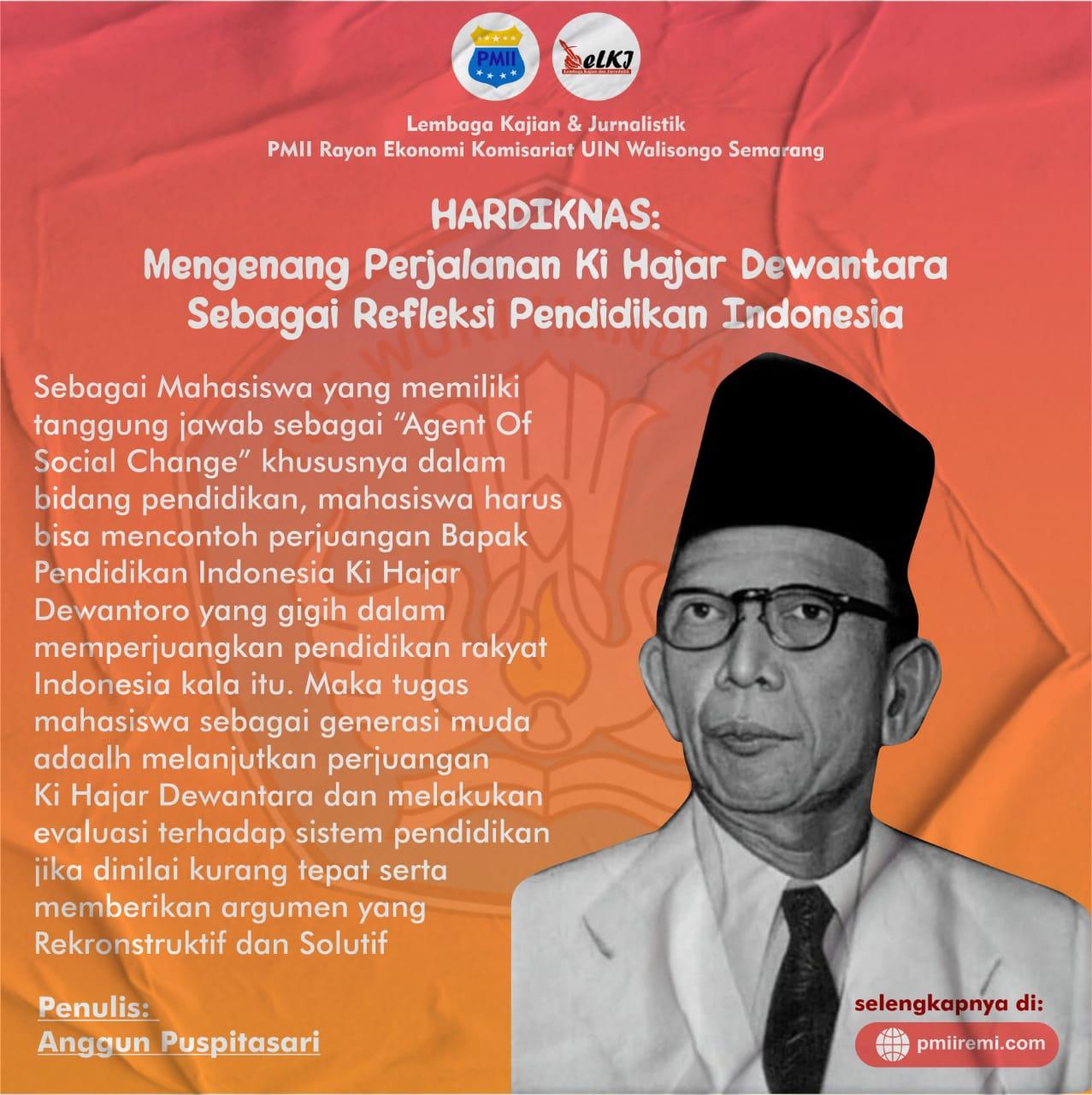 HARDIKNAS : Mengenang perjalanan Ki Hajar Dewantara  Sebagai Refleksi Pendidikan Indonesia